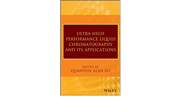 Ultra-High Performance Liquid Chromatography and Its Applications: Amazon.es: Q. Alan Xu: Libros en idiomas extranjeros
