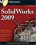 SolidWorks 2009 Bible, Matt Lombard and Lombard, 047025825X