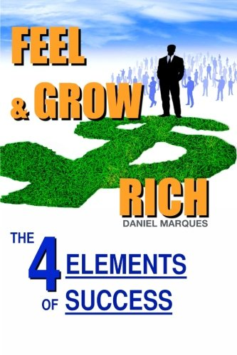 Download Feel and Grow Rich: The Four Elements of Success PDF