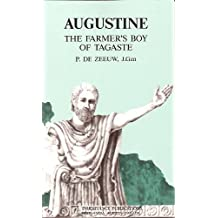 Augustine, the farmer's boy of Tagaste