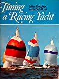 Tuning a Racing Yacht