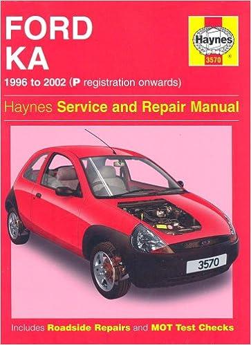 Ford Ka Service And Repair Manual Haynes Service And Repair Manuals Amazon Co Uk A K Legg  Books