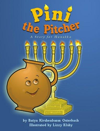 Pini the Pitcher: A Story of Hanukkah pdf