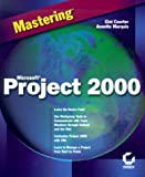 Mastering Microsoft Project 2000, Gini Courter and Annette Marquis, 0782126561
