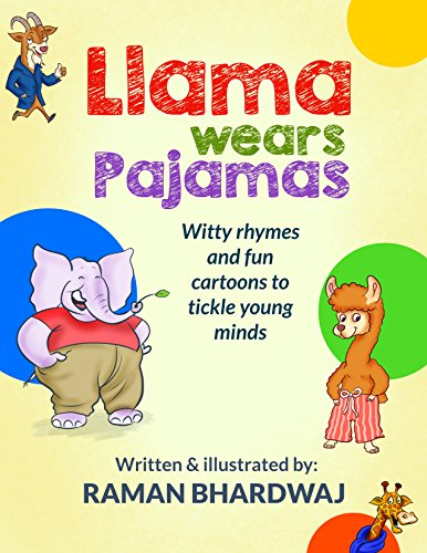 Llama Wears Pajamas: Witty rhymes and fun cartoons to tickle young minds