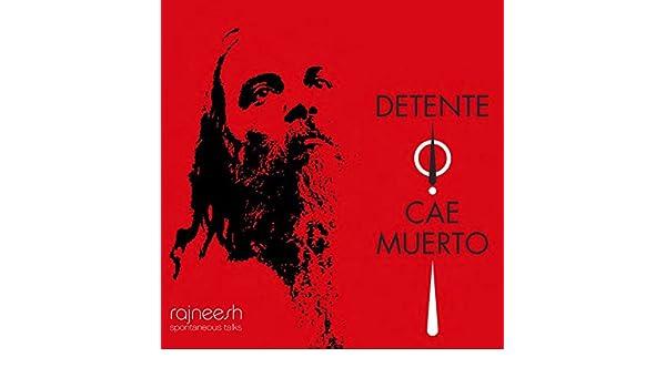 Amazon.com: DÉTENTE CAE MUERTO (Spanish Edition) eBook: OZEN RAJNEESH: Kindle Store
