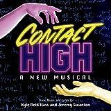 Contact High: A New Musical [Explicit]