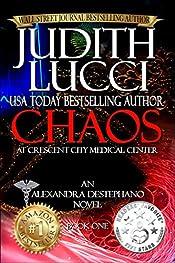 Chaos at Crescent City Medical Center: The Alexandra Destephano Medical Thriller Series