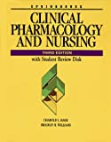 Clinical Pharmacology and Nursing (Book with Diskette)