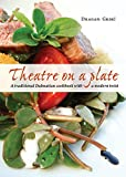 Theatre on a plate: A traditional Croatian cookbook with a modern twist