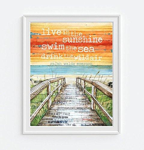 Live In The Sunshine, Swim the sea, drink the wild air - Danny Phillips art print, UNFRAMED, Ralph Waldo Emerson quote, boardwalk beach coastal art decor, 8x10 (Endura Air)