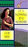 It's Nothing to a Mountain, Sid Hite, 0440219450