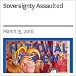 Sovereignty Assaulted | John R. Bolton,John Yoo