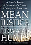 Mean Justice, Edward Humes, 0684831740