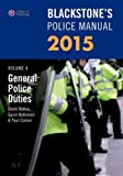 Blackstone's Police Manual Volume 4: General Police Duties 2015, Hutton, Glenn and McKinnon, Gavin, 0198719019