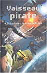 Vaisseau pirate (+ 10 histoires de science-fiction) par Viau