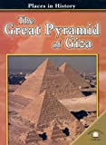The Great Pyramid of Giza, Anne Millard, 0836858115
