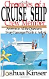 Chronicles of a Cruise Ship Crew Member, Joshua Kinser, 1479383716