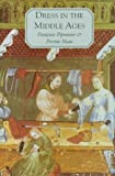 img - for Dress in the Middle Ages by FranCoise Piponnier (1998-02-17) book / textbook / text book