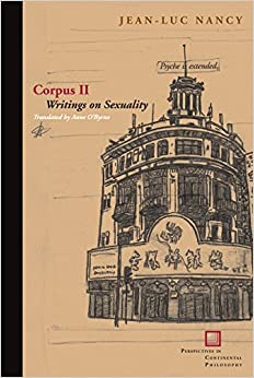 Book Corpus II: Writings on Sexuality (Perspectives in Continental Philosophy)