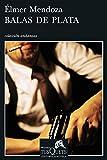 img - for Balas de plata (Fabula (Tusquets Editores)) (Spanish Edition) book / textbook / text book