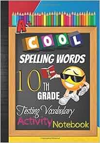cool spelling words 10th grade testing vocabulary activity notebook emoji tenth grade. Black Bedroom Furniture Sets. Home Design Ideas