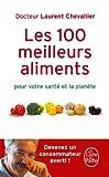 """Afficher """"Les 100 meilleurs aliments pour votre santé et la planète"""""""