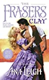 The Frasers Clay, Ana Leigh, 1416540873