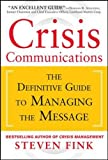img - for Crisis Communications: The Definitive Guide to Managing the Message book / textbook / text book