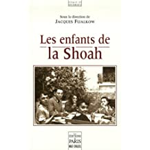 ENFANTS DE LA SHOAH (LES)