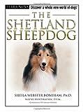 The Shetland Sheepdog (Terra-Nova Series)