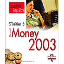 Initier a money 2003 (s') temps libre