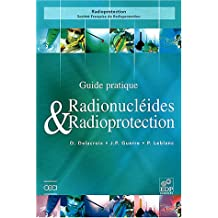 GUIDE RADIONUCLÉIDES ET RADIOPROTECTION