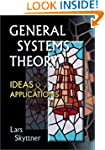 General Systems Theory: Ideas and App...