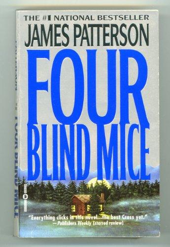 [Four Blind Mice][Patterson, James][Paperboundmassmarket] (Four Mice)