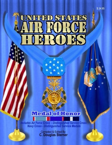 United States Air Force Heroes (Volume 1)