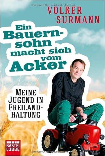 Volker Surmann: Ein Bauernsohn macht sich vom Acker; Homo-Werke alphabetisch nach Titeln