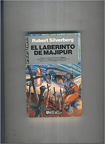 El Laberinto De Majipur Volumen Ii Robert Silverberg Amazon Books