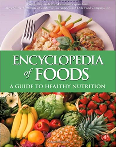 Encyclopedia of Foods - A Guide to Healthy Nutrition [PDF]