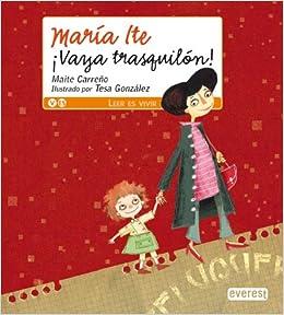 María Ite. ¡Vaya trasquilón! Leer es vivir / María Ite ...