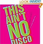 This Ain't No Disco: New Wave Album C...