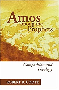 Book Amos Among the Prophets: by Robert B. Coote (2005-01-26)