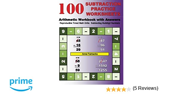 100 Subtraction Practice Worksheets Arithmetic Workbook with ...
