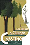 Creating a Climate for Giving, Don W. Joiner, 0881773182