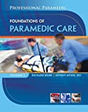 Paramedic Professional - Foundations of Paramedic Care, Mike Kennamer, 1428323465