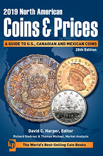 (2019 North American Coins & Prices: A Guide to U.S., Canadian and Mexican Coins)
