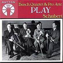 The Busch Quartet & Pro Arte Play Schubert
