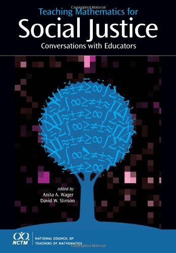 Teaching Mathematics for Social Justice: Conversations with Educators
