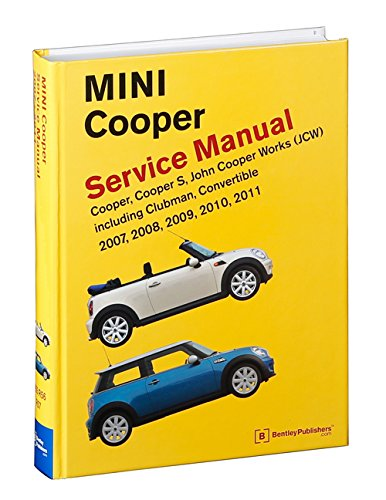 Mini Cooper Service Manual R55, R56, R57 2007, 2008, 2009, 2010, 2011 Cooper Cooper S, John Cooper Works: Including Clubman and Convertible: Amazon.es: ...