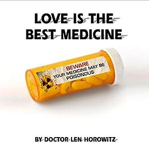 Love is the Best Medicine Audiobook